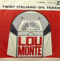 "TWIST ITALIANO LOU MONTE   7"" ITALY 1963"