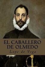 El Caballero de Olmedo by Lope de Vega (2017, Paperback)
