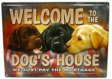 Welcome to the Dog's House Novelty Metal Sign Tin Wall Decor Labrador Retriever