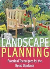 Landscape Planning: Practical Techniques for the Home Gardener,Judith Adam