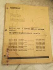Caterpillar CAT 2EC15 2EC18 Electric Cushion Lift Trucks Forklift Parts Manual