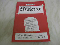 Book. Football. More Defunct FC Club Histories & Statistics In Memory Of Twydell