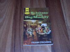 Frank O´rourke  -- SCHÜSSE AM BIG MUDDY / Heyne Western 1970