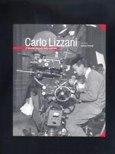 Carlo Lizzani  il fascino discreto della sobrietà a cura di Adriano Pintaldi  R
