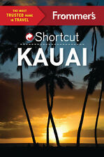 Frommer's Shortcut Kauai (Hawaii) *FREE SHIPPING - IN STOCK - NEW*