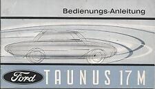 FORD   TAUNUS  17M   1962  Betriebsanleitung   P3   Bedienungsanleitung  BA