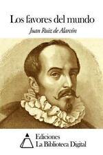 Los Favores Del Mundo by Juan Ruiz De Alarcón (2014, Paperback)