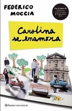 Carolina Se Enamora by Federico Moccia (2011, Paperback) SPANISH