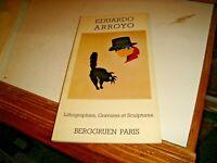 "Catalogo BERGGRUEN PARIS 1989 - EDUARDO ARROYO ""LITHOGRAPHIES, GRAVURES ..."""