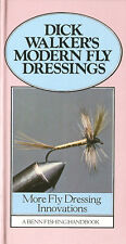 WALKER FISHING & FLYTYING BOOK DICK WALKERS MODERN FLY DRESSINGS hardback NEW