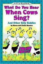 What Do You Hear When Cows Sing?: And Other Silly