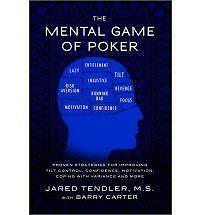 The Mental Game of Poker: Proven Strategies for Improving Tilt Control, Confiden