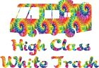 Yeti Cup Size  High Class White Trailer Trash Tie Dyed Sticker Decal