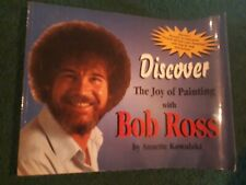Bob Ross Discover the Joy of Painting by Annette Kowalski 1998