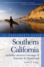 Explorer's Guide Southern California: Includes Extensive Coverage of Yosemite &