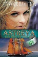 Astreya, Book II: The Men of the Sea (Paperback or Softback)