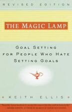 The Magic Lamp: Goal Setting for People Who Hate Setting Goals, Keith Ellis, Ver