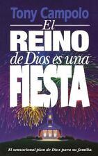 El Reino De Dios Es Una Fiesta (Spanish Edition)