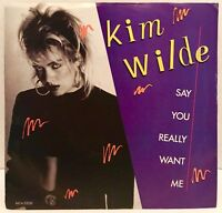 "Kim Wilde Say You Really Want Me 45 Vinyl Record 7"" Single Picture Sleeve"