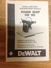 Buy dewalt industrial power radial arm saws ebay dewalt dw125 powershop radial arm saw manual booklet 24 page free p p greentooth Choice Image
