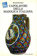 Capolavori della maiolica italiana- B.RACKHAM, 1976 Faenza -  SC2