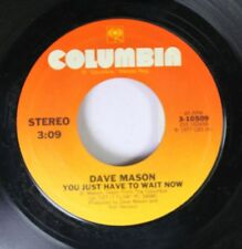 Rock 45 Dave Manson - You Just Have To Wait Now / So High (Rock Me Baby And Roll