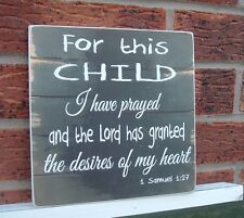 shabby vintage chic FOR THIS CHILD I HAVE PRAYED sign plaque 8x8 inch