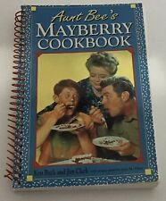 Aunt Bee's Mayberry Andy Griffith Cookbook Recipe Book by Kim Beck & Jim Clark