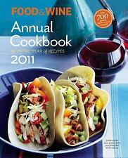 Food & Wine Annual 2011: An Entire Year of Recipes (Food and Wine Annual Cookboo