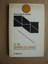 """Malcolm de CHAZAL """"La Vie derrière les Choses"""", E.O. avec ENVOI à Hubert JUIN"""