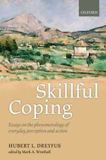 SKILLFUL COPING - DREYFUS, HUBERT L./ WRATHALL, MARK A. (EDT) - NEW PAPERBACK BO