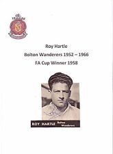 ROY HARTLE BOLTON WANDERERS 1952-1966 RARE ORIGINAL HAND SIGNED PICTURE CUTTING