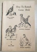How To Restock Game Birds Book - Lee A. Kiefer 1974 Staple Bound GC Higgins, PA