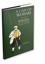 A Can of Worms: The Story of Barbel  MEDLAR PRESS FISHING BOOKS