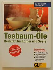 Teebaum Öle Heilkraft für Körper und Seele GU Ratgeber Ruth von Braunschweig Öl