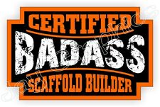 Bad Ass Scaffold Builder Hard Hat Sticker | Decal Funny Label Motorcycle Helmet