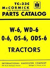 International McCormick W-6 Wd-6 O-6 Os-6 Ods-6 Parts Manual W6 Wd6 O6 Os6 Ih