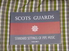 Scots Guards Einstellungen Vol 1 Buch Tunes für Dudelsack Pfeifer Must Hat