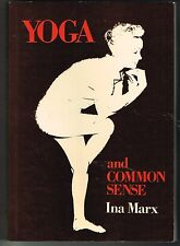 Yoga and Common Sense by Ina Marx PB 1979 1st Edition Paperback Well-Being
