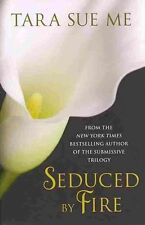 Seduced By Fire: A Partners In Play Novel,Sue Me, Tara,New Book mon0000060632