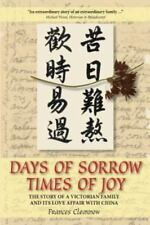 Days of Sorrow Times of Joy: The Story of a Victorian Family and Its Love Affair