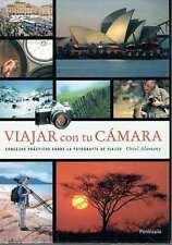 Viajar con tu cámara. Oriol Alamany.