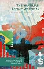 The Brazilian Economy Today : Towards a New Socio-Economic Model? (2015,...