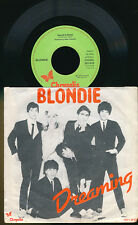 "BLONDIE  45 TOURS 7"" BENELUX DREAMING"