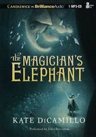 Kate DiCAMILLO / The MAGICIAN'S ELEPHANT     [ Audiobook ]