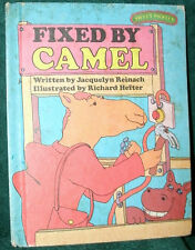 FIXED BY CAMEL by JACQUELYN REINACH 1977 HC