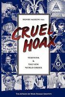 Cruel Hoax: Feminism & the New World Order (Paperback or Softback)