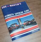SOX & MARTIN PLYMOUTH SUPERCAR CLINIC 28pp Book NHRA Road Runner, Hemi Drag Race