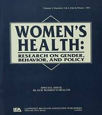 Black Women's Health: A Special Double Issue of women's Health: Research on Gen