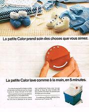 PUBLICITE ADVERTISING 015  1976  CALOR  petite machine à laver pour layette bébé